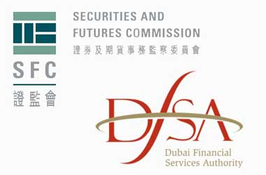 Hong Kong Securities and Futures Commission (SFC) & Dubai Financial Services Authority (DFSA)